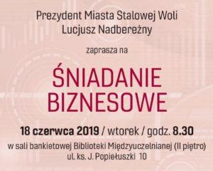 Plakat informujący o Śniadaniu Biznesowym odbywającym się w dniu 18 czerwca 2019 r. o godzinie 8.30