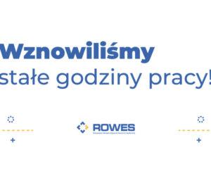 Plakat informujący o wznowionych godzinach pracy w biurach ROWES